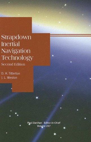 9781563476938: Strapdown Inertial Navigation Technology, Second Edition (Progress in Astronautics & Aeronautics)