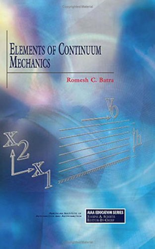 9781563476990: Elements of Continuum Mechanics (Aiaa Education Series)
