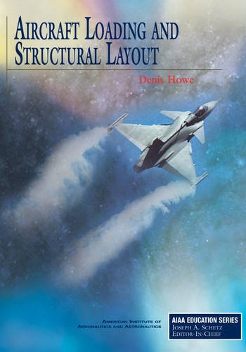 9781563477041: Aircraft Loading and Structural Layout (AIAA Education Series)