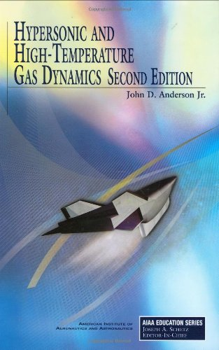 9781563477805: Hypersonic and High-Temperature Gas Dynamics, Second Edition (AIAA Education)