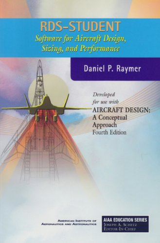 9781563478314: RDS-Student: Version 5.1: Software for Aircraft Design, Sizing, and Performance (AIAA Education Series)