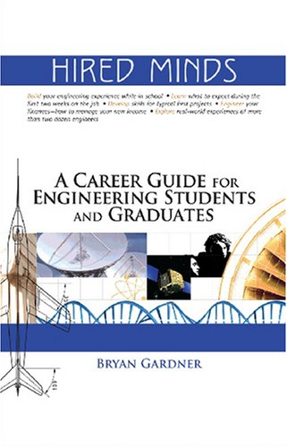 9781563478765: Hired Minds: A Career Guide for Engineering Students and Graduates (Library of Flight)
