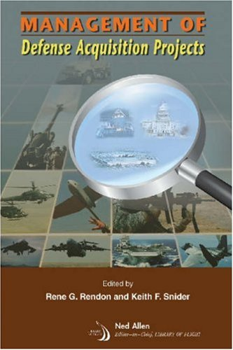 9781563479502: Management Of Defense Acquisition Projects (Library of Flight Series)