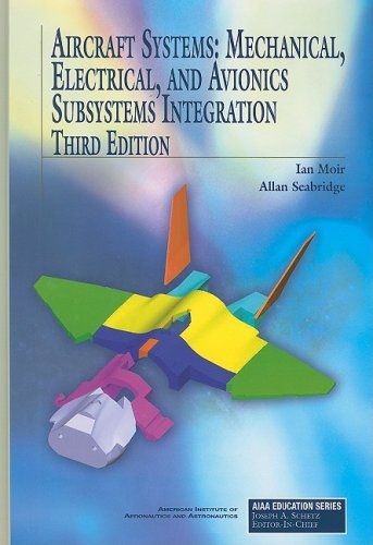 9781563479526: Aircraft Systems: Mechanical, Electrical, and Avionics Subsystems Integration (AIAA Education)