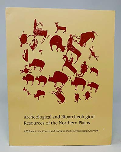 Archeological and Bioarcheological Resources of the Northern: FRISON (George C.)