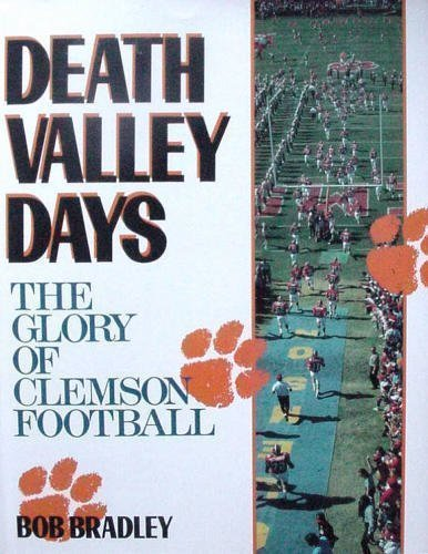 9781563520068: Death Valley Days: The Glory of Clemson Football