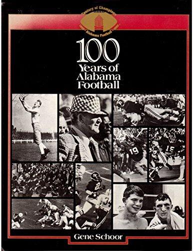 100 Years of Alabama Football: Schoor, Gene