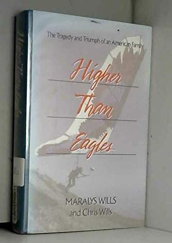 9781563520259: Higher Than Eagles: The Tragedy and Triumph of an American Family