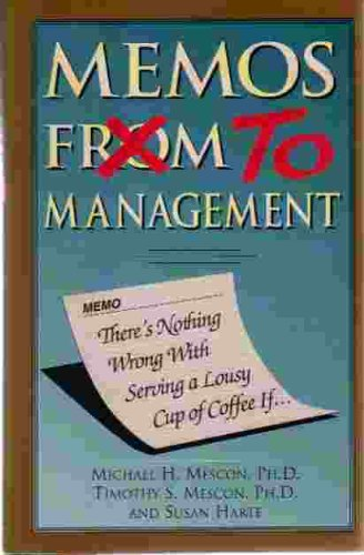 Memos From/to Management: There's Nothing Wrong With Serving a Lousy Cup of Coffee If