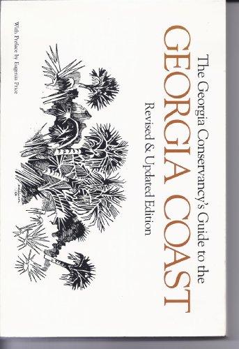 A Guide to the Georgia Coast: The Georgia Conservancy