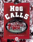 Hog Calls : One Hundred Years of Arkansas Football: Foley, Larry ;Brewer, Jim