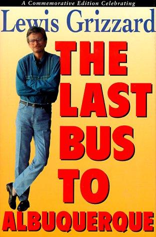 9781563521836: The Last Bus to Albuquerque