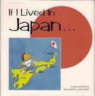 9781563522369: If I Lived in Japan