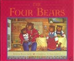 The FOUR Bears ** S I G N E D ** - FIRST EDITION -: Smith, Wayne