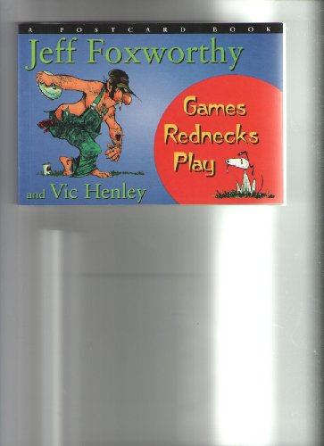 Games Rednecks Play: A Postcard Book: Jeff Foxworthy
