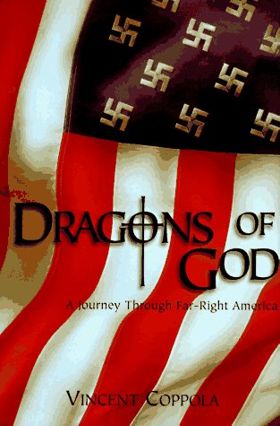 Dragons of God: A Journey through Far-Right America AUTOGRAPHED: Coppola, Vincent