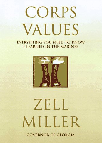Corps Values: Miller, Zell