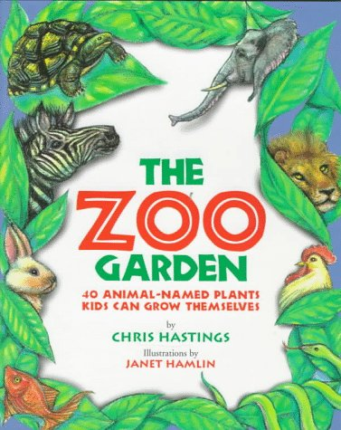 9781563523939: The Zoo Garden: Forty Animal-Named Plants Families Can Grow Together