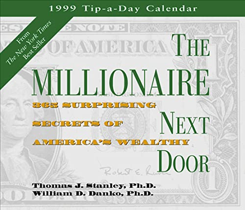 9781563524783: Cal 99 the Millionaire Next Door Calendar: 365 Surprising Secrets of America's Wealthy