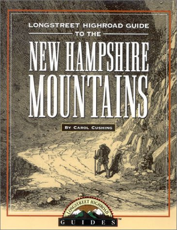 9781563525032: Longstreet Highroad Guide to the New Hampshire Mountains (Longstreet Highlands Innactive Series)