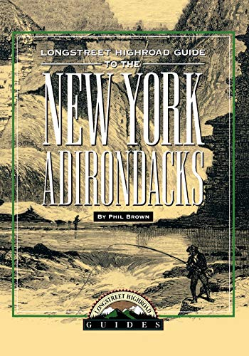 9781563525056: Longstreet Highroad Guide to the New York Adirondacks (Longstreet Highlands Innactive Series)