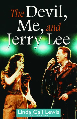 The Devil, Me, and Jerry Lee: Linda Gail Lewis