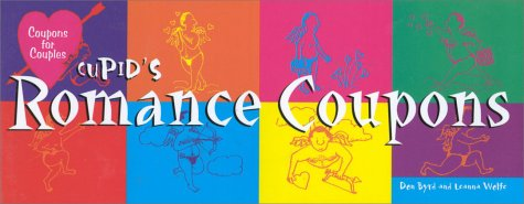 Cupid's Romance Coupons: Byrd, Don; Wolfe,