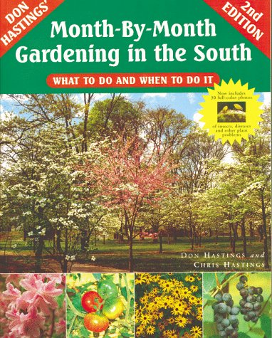 9781563525513: Month-By-Month Gardening in the South: What to Do and When to Do It