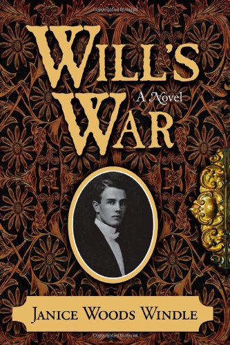Will's War: Windle, Janice Woods; (SIGNED)