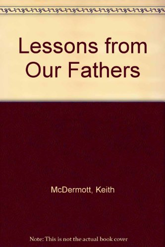 9781563527326: Lessons from Our Fathers