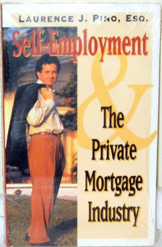 9781563540172: The Private Mortgage Industry