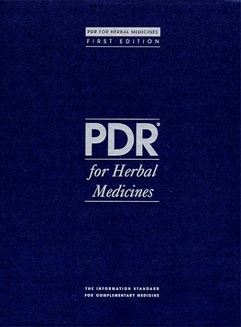 PDR for Herbal Medicines (Physician's Desk Reference: Medical Economics