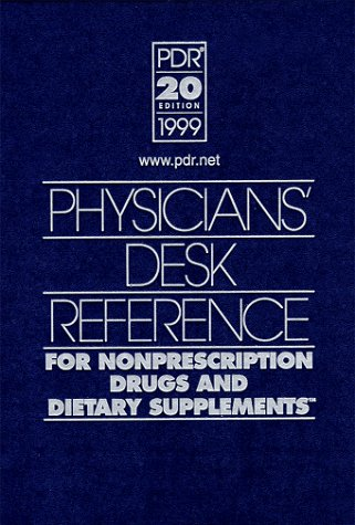 9781563632983: Physicians' Desk Reference for Nonprescription Drugs and Dietary Supplements (Physicians' Desk Reference for Nonprescripton Drugs, Dietary Supplements & Herbs)