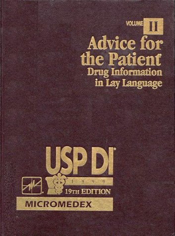 9781563633232: Advice for the Patient: Drug Information in Lay Language (USP DI VOL II: ADVICE FOR THE PATIENT)