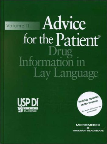 Usp Di: Advice for the Patient (USP: Medical Economics Staff