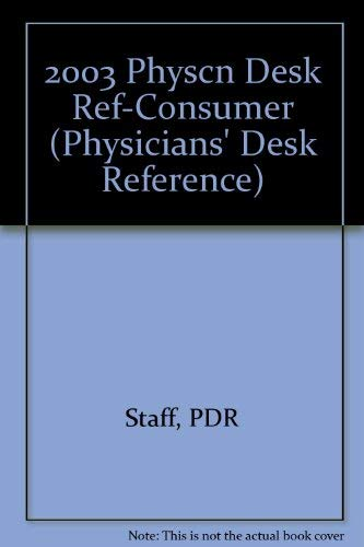 Physicians Desk Reference 2003 With Physicians Desk Reference Family Guide: Pdr Staff