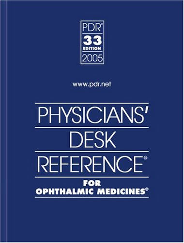 9781563635021: Physicians' Desk Reference for Ophthalmic Medicines 2005 (Physicians' Desk Reference (Pdr) for Ophthalmic Medicines)