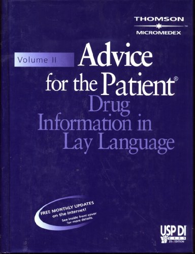 9781563635151: Advice for the Patient: Drug Information in Lay Language (Usp Di Vol II: Advice for the Patient)