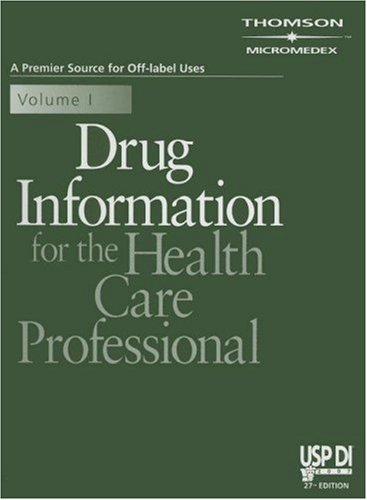 9781563635748: 1: Drug Information for the Health Care Professional 2007 (Usp Di Vol 1: Drug Information for the Health Care Professional)