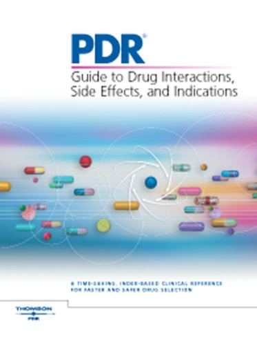 9781563635816: PDR 2007: Guide to Drug Interactions, Side Effects And Indications (Pdr Guide to Drug Interactions, Side Effects and Indications)