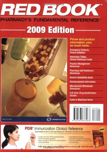 Red Book 2009: Pharmacy's Fundamental Reference (Red Book Drug Topics): Physicians Desk ...