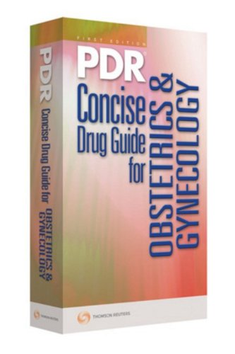 9781563637278: PDR Concise Drug Guide for Obsetrics & Gynecology (Physicians' Desk Reference Concise Drug Guide for Obstetrics & Gynecology)