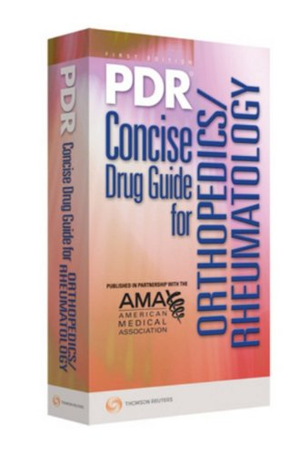 9781563637285: PDR Concise Drug Guide for Orthopedics/Rheumatology (Physicians' Desk Reference Concise Drug Guide for Ors/Rheum)
