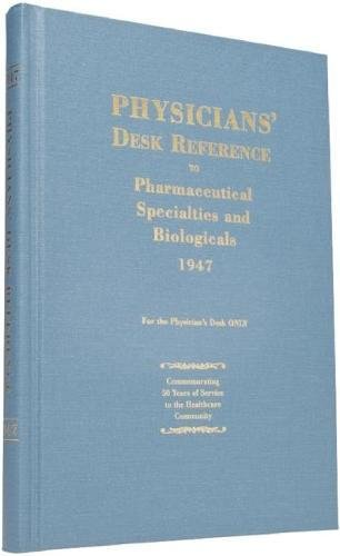 9781563638015: Physicians' Desk Reference to Pharmaceutical Specialties and Biologicals 1947