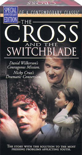 9781563640520: The Cross & The Switchblade [VHS]