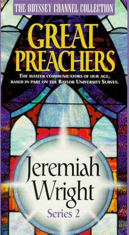 9781563642708: Great Preachers:Jeremiah Wright [VHS]