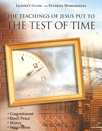 9781563645204: Leader's Guide & Student Worksheets for the Teachings of Jesus Put to the Test of Time