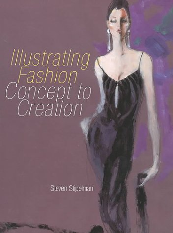 9781563670800: Illustrating Fashion: Concept to Creation