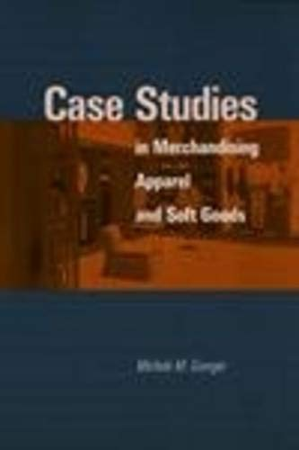 9781563670855: Case Studies in Merchandising Apparel and Soft Goods