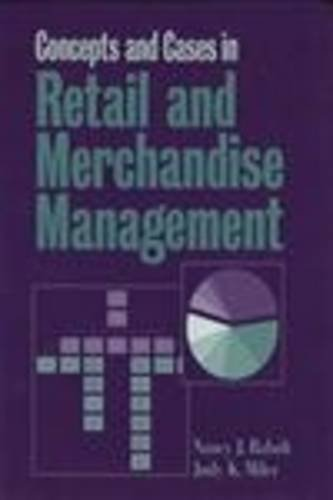 9781563670862: Concepts and Cases in Retail and Merchandise Management